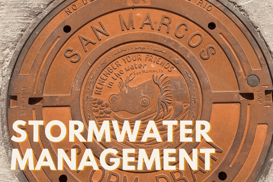 STORMWATER MANAGEMENT text over image of San Marcos River